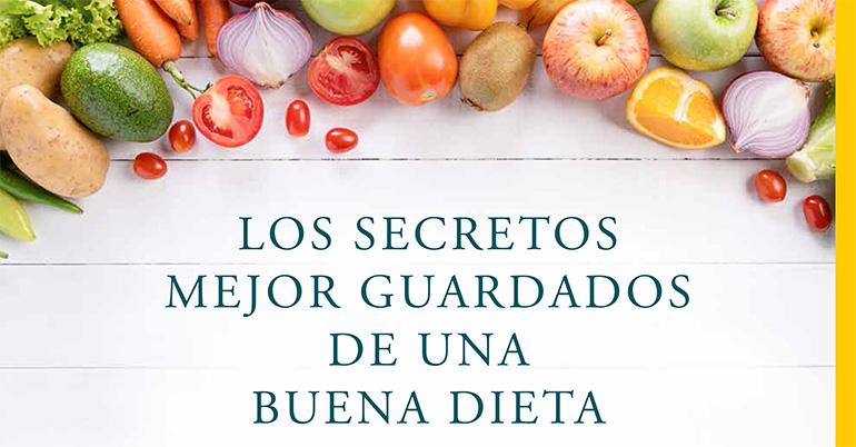 Los secretos para una buena dieta al descubierto
